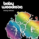 Baby Woodrose : Chasing Rainbows